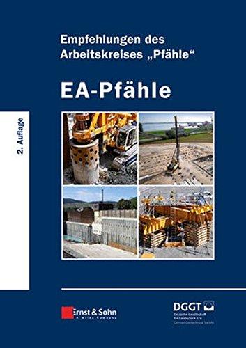 EA-Pfähle: Empfehlungen des Arbeitskreises