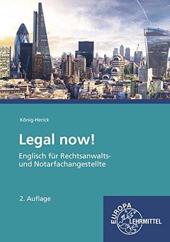 Legal now!: Englisch für Rechtsanwalts- und Notarfachangestellte