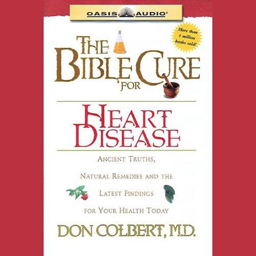 The Bible Cure for Heart Disease cover art