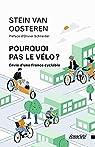 Pourquoi pas le vélo ? par Van Oosteren