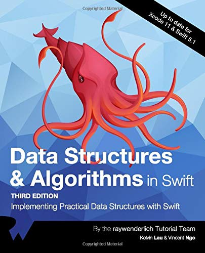 Data Structures & Algorithms in Swift (Third Edition): Implementing Practical Data Structures with Swift