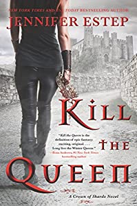Kill the Queen (A Crown of Shards Novel Book 1) (English Edition)