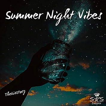 Summer Night Vibes