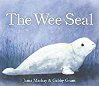 The Wee Seal (Picture Kelpies)