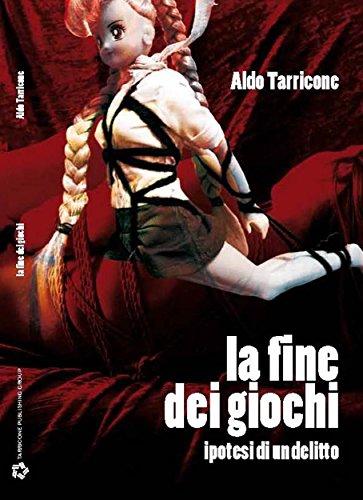 Sarah Scazzi. La fine dei giochi. : Ipotesi di un delitto. (Italian Edition)