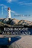 Eine Kogge aus Gotland: Ein Küsten Krimi