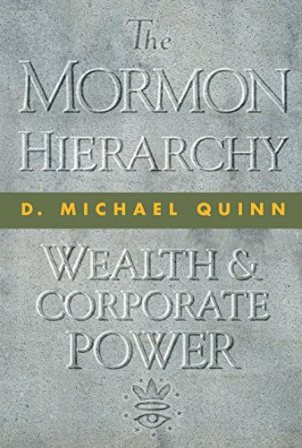 The Mormon Hierarchy: Wealth and Corporate Power (Volume 3)