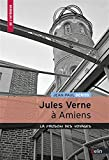 Jules Vernes à Amiens - La maison des voyages