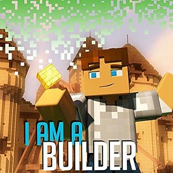 I Am a Builder - Minecraft Parody