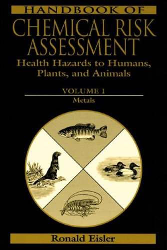 Compare Textbook Prices for Handbook of Chemical Risk Assessment: Health Hazards to Humans, Plants, and Animals, Three Volume Set 1 Edition ISBN 9781566705066 by Eisler, Ronald