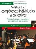 Construire les compétences individuelles et collectives - Agir et réussir avec compétence