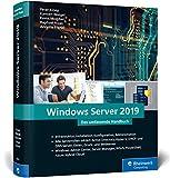 Windows Server 2019: Das umfassende Handbuch von...