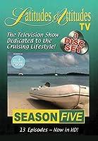 Latitudes And Attitudes: Season 5 [DVD]