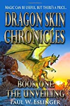 The Unveiling (Dragon Skin Chronicles)