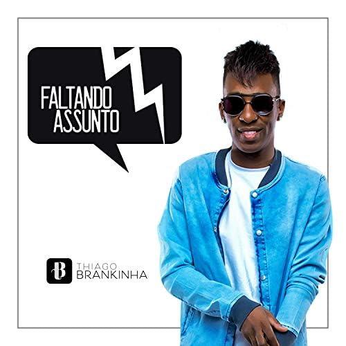 Thiago Brankinha