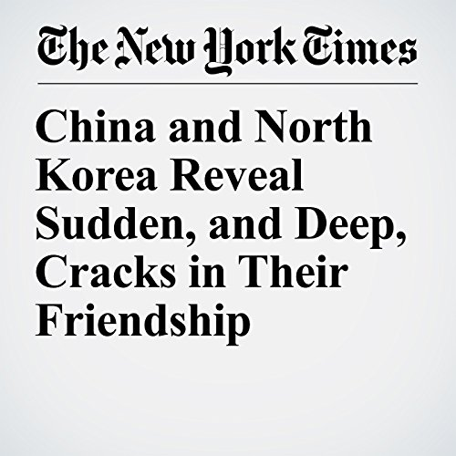 China and North Korea Reveal Sudden, and Deep, Cracks in Their Friendship copertina
