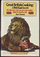 Great British Cooking: A Well-Kept Secret by Jane Garmey (1981) Hardcover