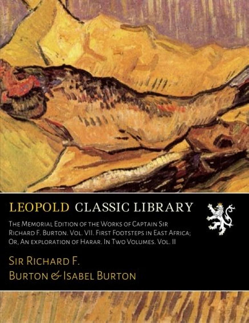 はさみ端深くThe Memorial Edition of the Works of Captain Sir Richard F. Burton. Vol. VII. First Footsteps in East Africa; Or, An exploration of Harar. In Two Volumes. Vol. II