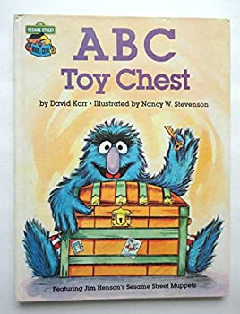 ABC toy chest: Featuring Jim Henson's Sesame Street Muppets - Book  of the Sesame Street Book Club