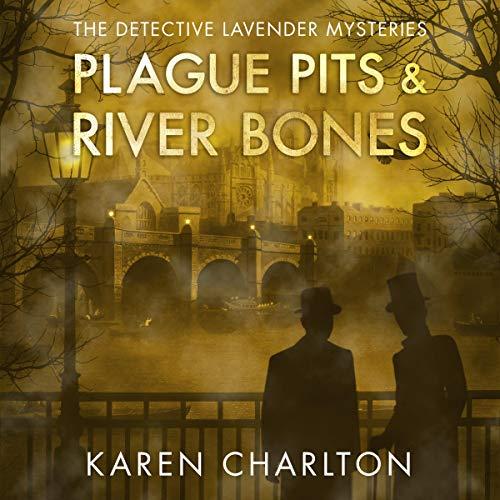 Plague Pits & River Bones audiobook cover art