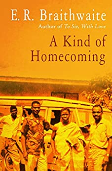 A Kind of Homecoming by [E. R. Braithwaite]