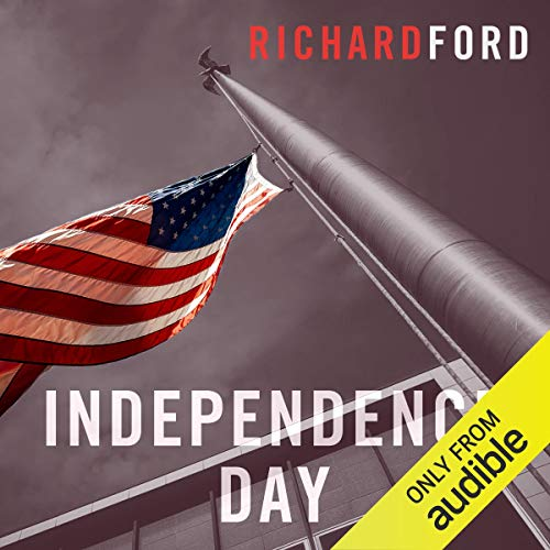 Independence Day     The Bascombe Trilogy              By:                                                                                                                                 Richard Ford                               Narrated by:                                                                                                                                 William Hope                      Length: 22 hrs     4 ratings     Overall 5.0