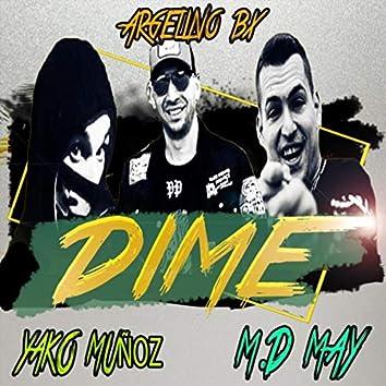 Dime (feat. Yako Muñoz & M.D.May)