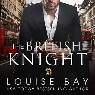 The British Knight                   Autor:                                                                                                                                 Louise Bay                               Sprecher:                                                                                                                                 Shane East,                                                                                        Saskia Maarleveld                      Spieldauer: 9 Std. und 12 Min.     33 Bewertungen     Gesamt 4,2