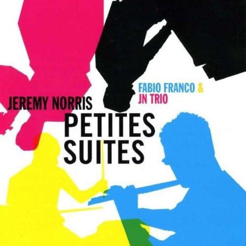 Jeremy Norris, Fabio Franco, Jn Trio