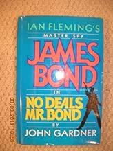 No Deals, Mr. Bond - Ian Fleming's Master Spy, James Bond
