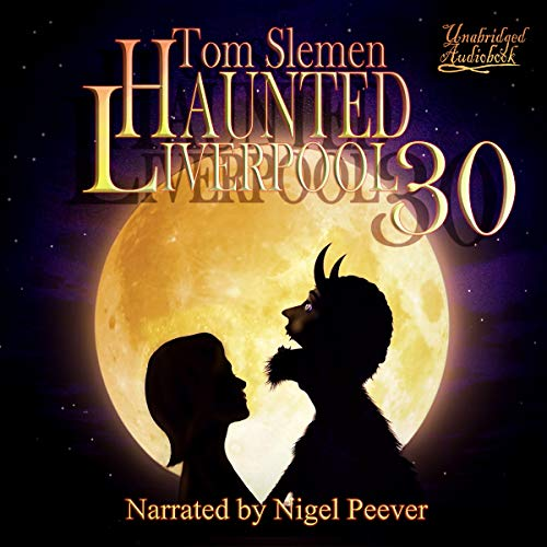 Haunted Liverpool 30 audiobook cover art
