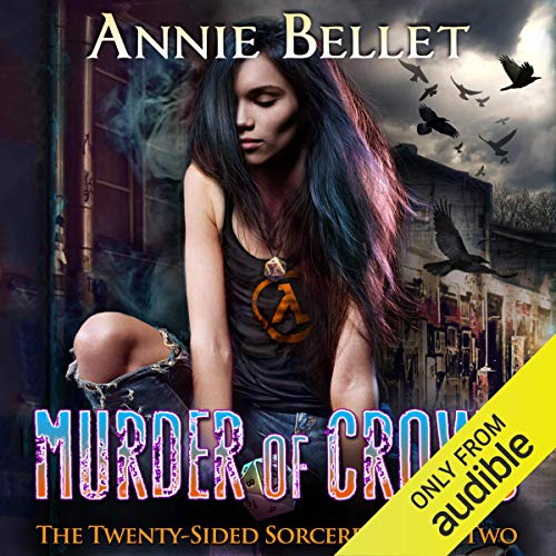 Murder of Crows Audiobook By Annie Bellet cover art