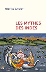 Les mythes des Indes de Michel Angot