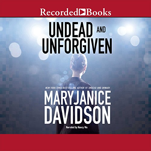Undead and Unforgiven                   By:                                                                                                                                 MaryJanice Davidson                               Narrated by:                                                                                                                                 Nancy Wu                      Length: 9 hrs and 3 mins     196 ratings     Overall 4.5