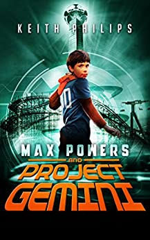 Max Powers and Project Gemini by [Keith Philips]