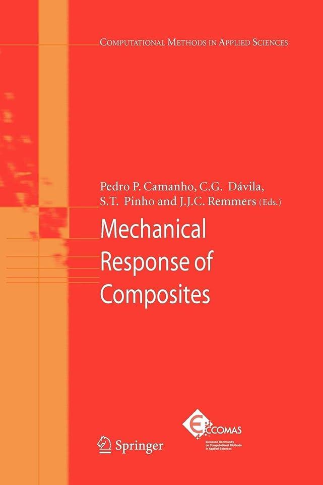 気がついてアジア失礼Mechanical Response of Composites (Computational Methods in Applied Sciences)