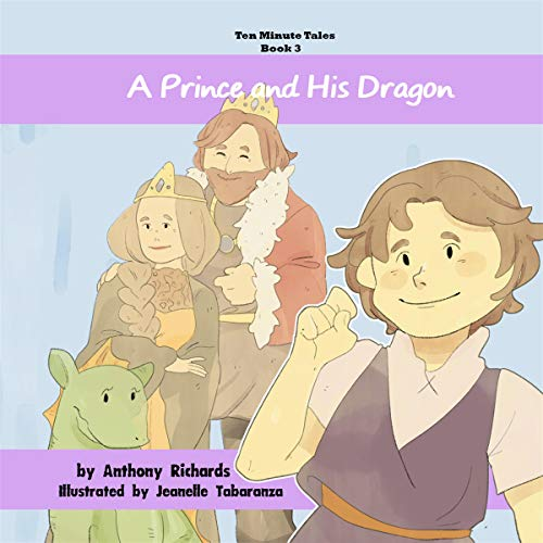 A Prince and His Dragon (Ten Minute Tales) audiobook cover art