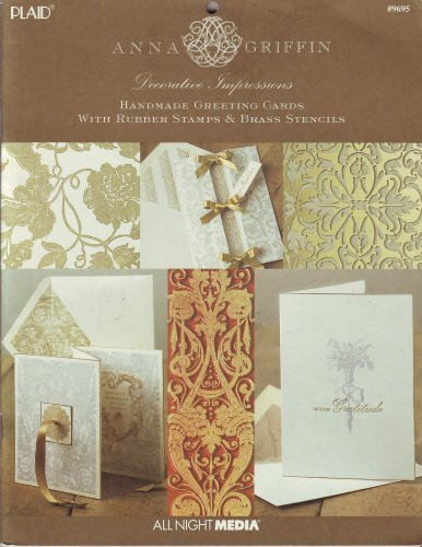 Decorative impressions: Handmade greeting cards with rubber stamps & brass stencils