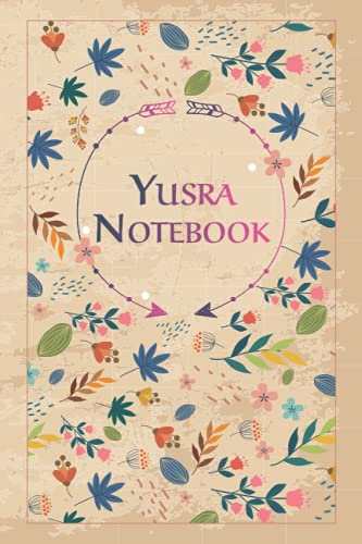 Yusra Notebook: Beautiful Gift, 100 Pages with Timeline, 6'x9', Matte Finish