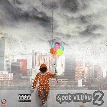 Good Villain, Pt. 2