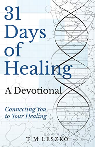31 Days of Healing: A Devotional ~ TOP Books