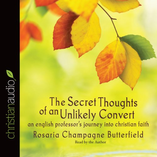 The Secret Thoughts of an Unlikely Convert audiobook cover art