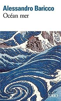 Océan mer (French Edition) di [Alessandro Baricco, Françoise Brun]