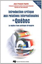 Introduction critique aux relations internationales du Québec : Le mythe d'une politique étrangère