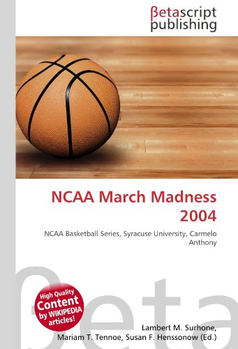 NCAA March Madness 2004: NCAA Basketball Series, Syracuse University, Carmelo Anthony