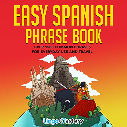 『Easy Spanish Phrase Book: Over 1500 Common Phrases For Everyday Use and Travel』のカバーアート