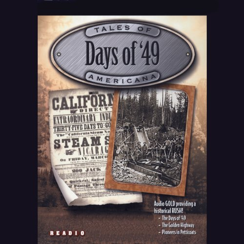 Days of '49 audiobook cover art