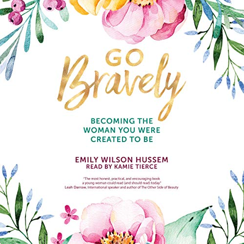 Go Bravely audiobook cover art