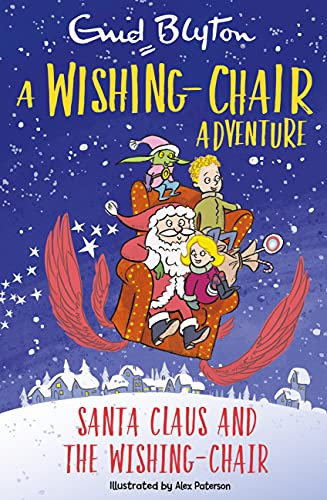 A Wishing-Chair Adventure: Santa Claus and the Wishing-Chair: Colour Short Stories (English Edition)