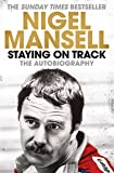 Mansell, N: Staying on Track: The Autobiography